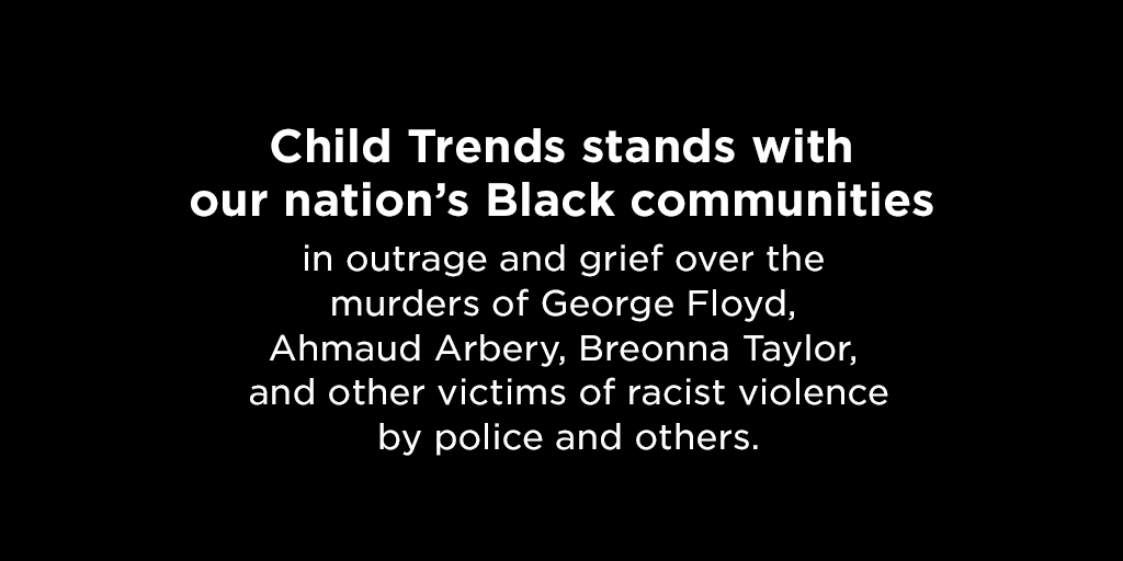 Statement from Child Trends on Fighting Racism